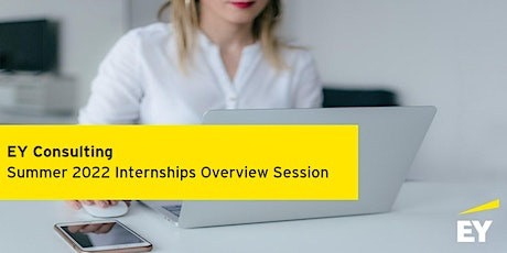 EY Consulting Cybersecurity Overview Session - Summer Internships 2022 tickets