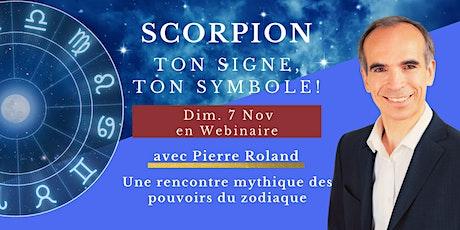 Ton signe, ton symbole de vie - Scorpion billets