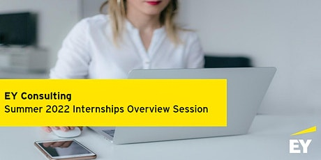 EY Consulting Ottawa Overview Session - Summer Internships 2022 tickets