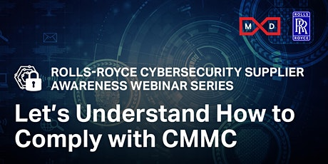11/2 Rolls-Royce Cybersecurity Supplier Awareness Webinar: Let's Understand tickets