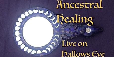 Ancestral Healing Meditation ONLINE tickets
