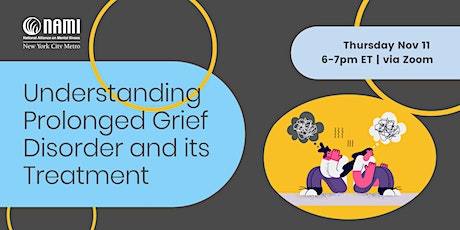 Understanding Prolonged Grief Disorder and its Treatment tickets