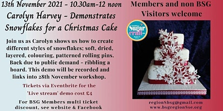 Carolyn Harvey - Snowflakes Demonstration (Part 1 of 2) tickets