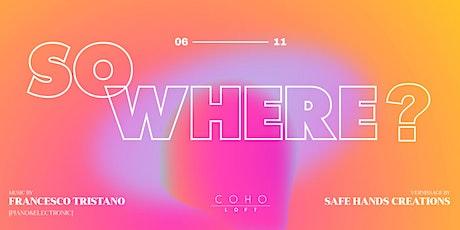Vernissage by SafeHandsCreations & Music by Francesco Tristano al @CohoLoft tickets