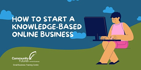 How to Start a Knowledge Based Online Business tickets