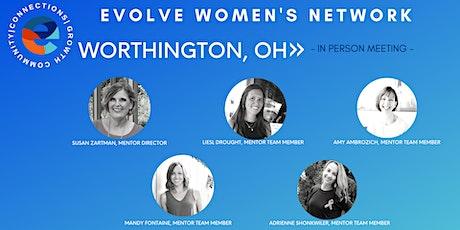 Evolve Women's Network: Worthington (In-Person) tickets