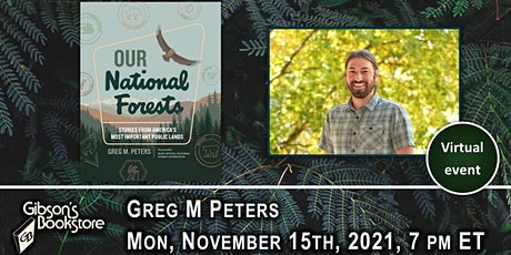 Our National Forests, with author Greg M Peters tickets