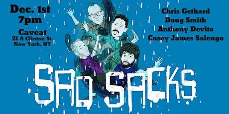 Sad Sacks: Anthony Devito, Casey James Salengo, Chris Gethard, Doug Smith tickets