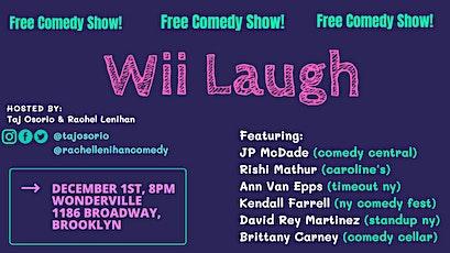 Wii Laugh tickets