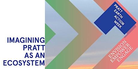 Imagining Pratt as an Ecosystem tickets