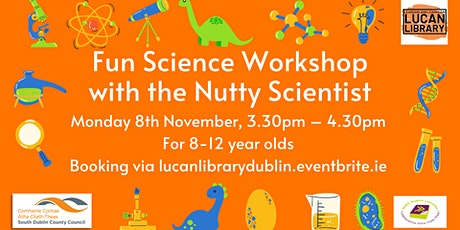 Fun Science Workshop with the Nutty Scientist tickets