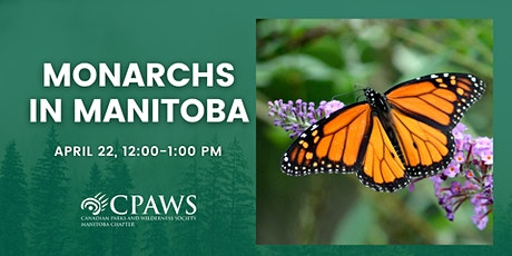Monarchs in Manitoba: How to Protect our Butterflies tickets
