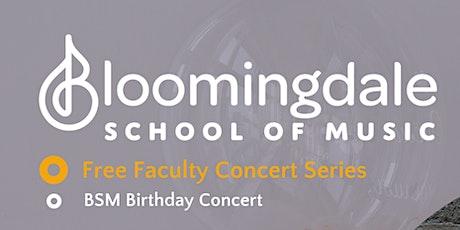 Online Livestream: BSM Birthday Faculty Concert - Music of Anthony Branker tickets