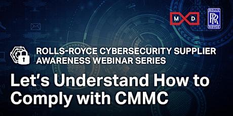 11/9 Rolls-Royce Cybersecurity Supplier Awareness Webinar: Let's Understand tickets
