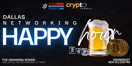 DALLAS - Texas Blockchain Council and CryptoConnect Happy Hour tickets