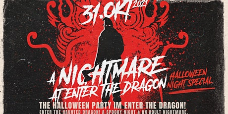 A Nightmare at Enter the Dragon Club & Restaurant - Halloween Night Special Tickets