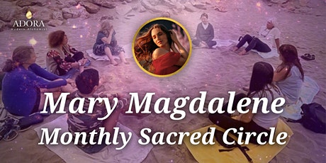 Mary Magdalene Sacred Circle: Preparing Our Container tickets