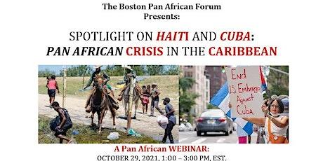 The Boston Pan African Forum Presents:  SPOTLIGHT ON HAITI AND CUBA:  PAN A tickets