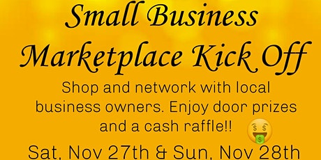 SMALL BUSINESS MARKETPLACE KICK OFF!! tickets