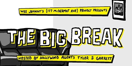 Comedy At Wee Johnny's Presents: The Big Break (Halloween Edition!) tickets