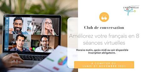 Club de conversation en français novembre 2021 tickets