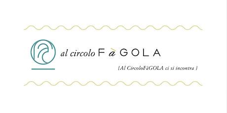 Al circolo FàGOLA - Operazione Arcevia biglietti