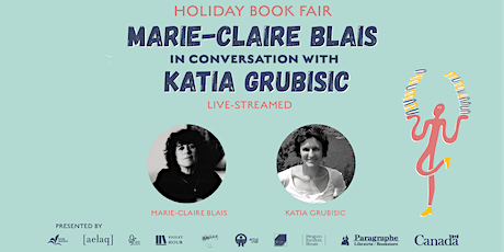 Marie-Claire Blais in conversation with Katia Grubisic tickets