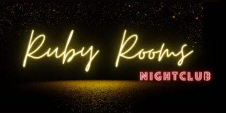 Ruby Rooms Nightclub tickets