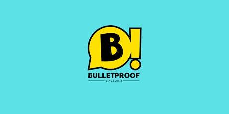 Bulletproof - Il varietà del giovedì sera - Calendario Novembre biglietti