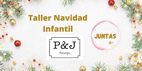 Taller Infantil Navidad entradas