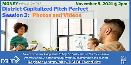District Capitalized Pitch Perfect -- Session 3: Photos and Videos tickets