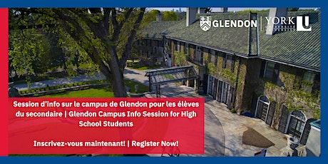 Info Session for High School Students  Session d'info sur le campus Glendon tickets
