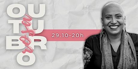 Outubro Rosa - 29.10.21 - Encontro de Mulheres ingressos