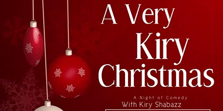 A Very Kiry Christmas A Night of Comedy The Boardwalk tickets