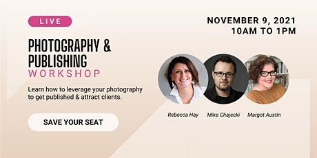 Online Workshop- Leverage your photos to get published & elevate your brand tickets