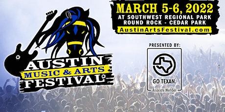 Austin Music & Arts Festival Spring 2022, March 5-6, 2022 tickets
