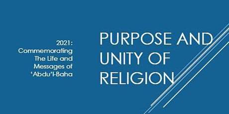 Baha'i Fireside:  The Purpose and Unity of Religion tickets