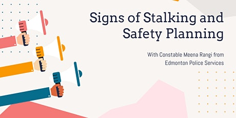 Signs of Stalking and Safety Planning tickets