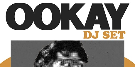 Night Access Presents OOKAY @ Parq • Fri, Oct 29 w Baby Savage + Erick Diaz tickets
