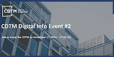 Digital Info Event #2: Get to know the CDTM community and study program tickets