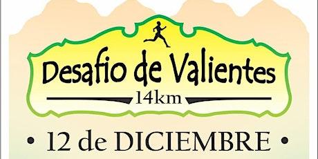 DESAFIO DE VALIENTES 14KM - ALTA GRACIA, CORDOBA - ARGENTINA. entradas