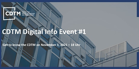 Digital Info Event #1: Get to know the CDTM community and study program tickets