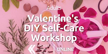 Valentine's DIY Self-Care Workshop tickets