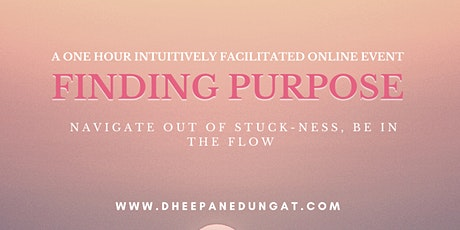 Finding Your Purpose, Unstuck Yourself tickets