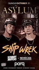 Night Access Presents SHIP WREK • Sun, Oct 31 w/ Mixhecan + Schmidt Happens tickets