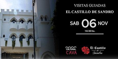 """Visita Guiada  a """"El Castillo de Sandro"""" - SABADO 6 DE NOVIEMBRE 16.30 hs entradas"""