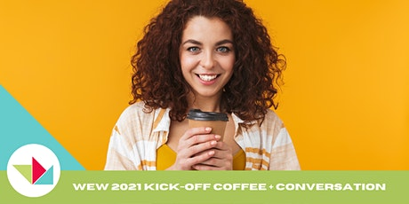 WEW 2021 Kick-Off Coffee + Conversation with Andi Sciacca tickets