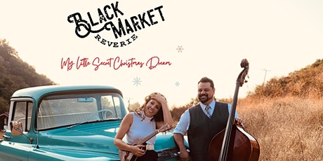 "Black Market Reverie: ""My Sweet Little Christmas Dream"" Album Release! tickets"