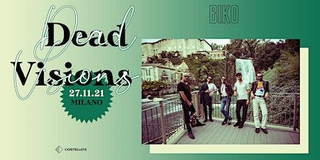 Dead Visions in concerto al BIKO (Milano) biglietti