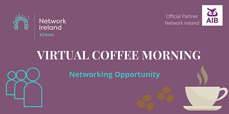 Coffee Morning - Networking Event  29th October tickets